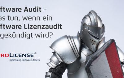 Software Audit – Was tun, wenn ein Software Lizenzaudit angekündigt wird?
